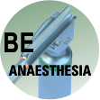 BE ANAESTHESIA
